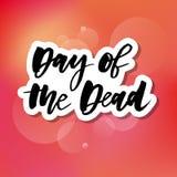 Jour de slogan de la calligraphie graphique de lettrage d'impression d'expression morte illustration libre de droits