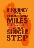 A Journey Of A Thousand Miles Begins With A Single Step. Inspiring Creative Motivation Quote Template. Vector Typography Banner Design Concept On Grunge royalty free illustration