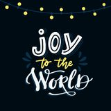 Joy to the world. Hand-lettered Christmas quote print Royalty Free Stock Image