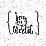 Joy to the world - lettering Christmas and New Year holiday calligraphy phrase  on the background with braces Stock Photos