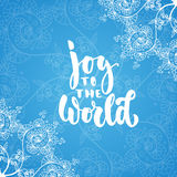 Joy to the world - lettering Christmas and New Year holiday calligraphy phrase isolated on the background. Fun brush ink Royalty Free Stock Photo
