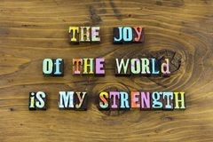 Joy world strength rejoice love typography. Letterpress live life religion purity miracle miracles belief believe happy happiness faith God hope royalty free stock photography