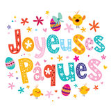 Joyeuses Paques Happy Easter in French greeting card. Joyeuses Paques - Happy Easter in French greeting card Royalty Free Stock Photo