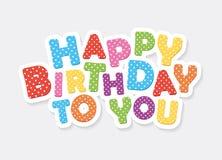 Joyeux anniversaire inscription colorée Lettres de fête de point de polka Photographie stock libre de droits