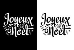 Joyeux Noel. Christmas template. Joyeux Noel. Christmas card. Merry Xmas. Winter background. France. Holiday ornament. Christmas logo. Monochrome Christmas Stock Photos