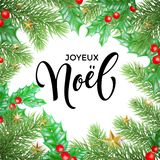 Joyeux Noel French Merry Christmas holiday hand drawn calligraphy text greeting and holly wreath decoration for card design templa. Te. Vector Christmas tree Royalty Free Stock Photos