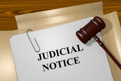 Judicial Notice concept. Render illustration of Judicial Notice concept Title On Legal Documents royalty free stock photos