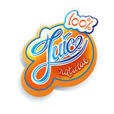 Juice label. Natural Juice calligraphic handwritten label Royalty Free Stock Image