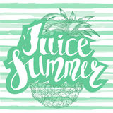 Juice summer with a pineapple. Hand written unique lettering. It can be used as a print on T-shirts and bags. Vector Illustration. Royalty Free Stock Photos