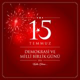 15 July, Happy Holidays Democracy Republic of Turkey celebration card. 15 temmuz demokrasi ve milli birlik gunu vector illustration. 15 July, Happy Holidays Stock Photography