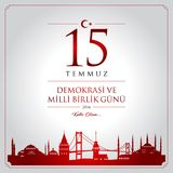 15 July, Happy Holidays Democracy Republic of Turkey celebration card. 15 temmuz demokrasi ve milli birlik gunu vector illustration. 15 July, Happy Holidays Royalty Free Stock Image