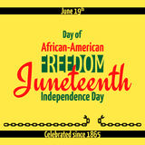 Juneteenth, African-American Independence Day, June 19. Day of Freedom and Emancipation. Banner with broken chain, the symbol of the abolition of slavery Royalty Free Stock Images