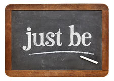 Just be blackboard sign Stock Photography