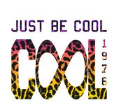 `Just be cool`, `cool 1976` stock illustration