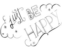 Free Just Be Happy Word On White Background Stock Photography - 134094752
