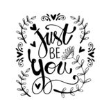 Just be you hand  lettering inscription vector illustration