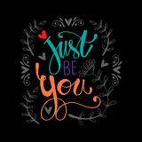 Just be you hand  lettering inscription stock illustration