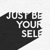 Just be your self, lettering illustration, grunge Stock Images