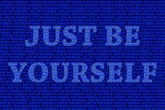Just be yourself Stock Photography