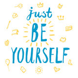 Just be yourself title Stock Image