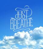 Just breathe, cloudy sky quotes card Stock Photos