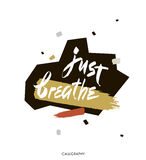 Just breathe. Inspirational quote calligraphy. Vector brush lettering Royalty Free Stock Image