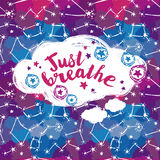 `just breathe` poster, starry background. Vector illustration Stock Photos