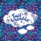 `just breathe` poster, starry background. Vector illustration Royalty Free Stock Photo