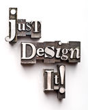 Just Design It! Royalty Free Stock Image
