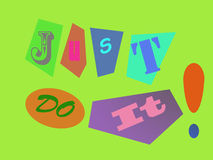Just do it !!!. A note of just do it in different color and different characters Stock Photo
