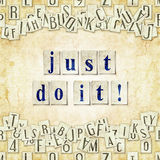 Just do it ! Royalty Free Stock Images