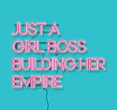 Just a girl boss building her empire pink neon signon blue background. Modern feminism quote isolated on blue background. Modern. Design art for poster vector illustration