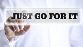 Just Go For It message on a virtual screen Royalty Free Stock Photography