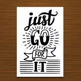 Just go for it poster Royalty Free Stock Photos