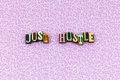 Just hustle respect compete leader letterpress stock images