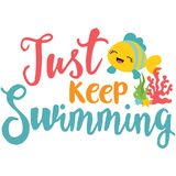 Just Keep Swimming Phrase Illustration Royalty Free Stock Images