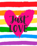 Just love Inspirational Gay Pride poster with rainbow spectrum flag, heart shape, brush lettering. Modern calligraphy. Homosexuality emblem, sticker, logo stock illustration