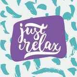 Just relax - hand drawn lettering phrase  on the white background. Fun brush ink inscription for photo overlays Royalty Free Stock Images