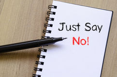 Just say no text concept on notebook Royalty Free Stock Photography