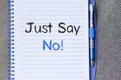 Just say no text concept on notebook Royalty Free Stock Image