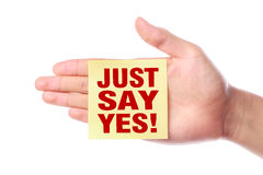 Just say yes Stock Photo