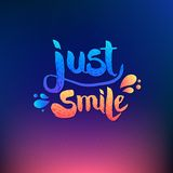 Just Smile Texts on Colored Background Stock Image