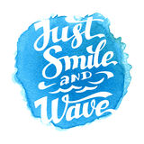 Just smile and wave inscription Stock Photos