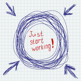 Just start working. Simple motivating image. Stock Image