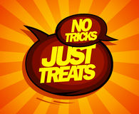 Just treats, no tricks design. Royalty Free Stock Images