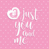 Just you and me. Vector illustration of hand calligraphy heart. Romantic card pink background February 14 Stock Images