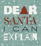 Kär jultomten kan jag förklara julgrungeaffischen Arkivfoto