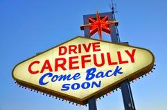 Kör försiktigt kommet tillbaka snart fotografering för bildbyråer