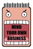 Kümmern Sie sich um Ihr eigenes Geschäft Stockfotografie