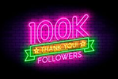 100k, 100000 followers neon sign on the wall. Realistic neon sign with number of followers and thank you phrase on the ribbon with stars. Vector illustration royalty free illustration